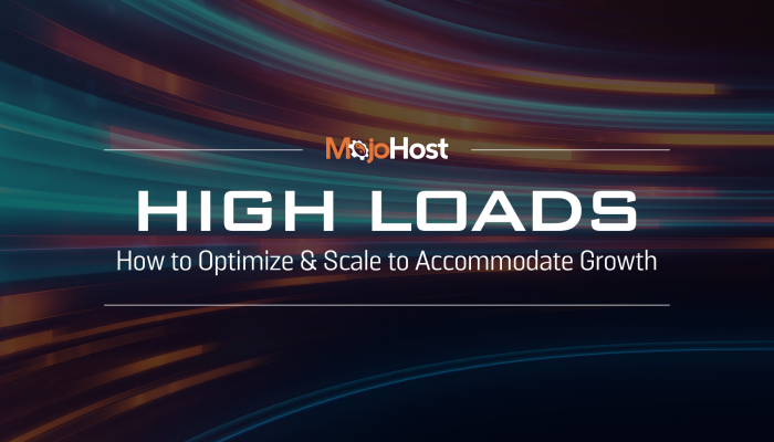 High Load MojoHost