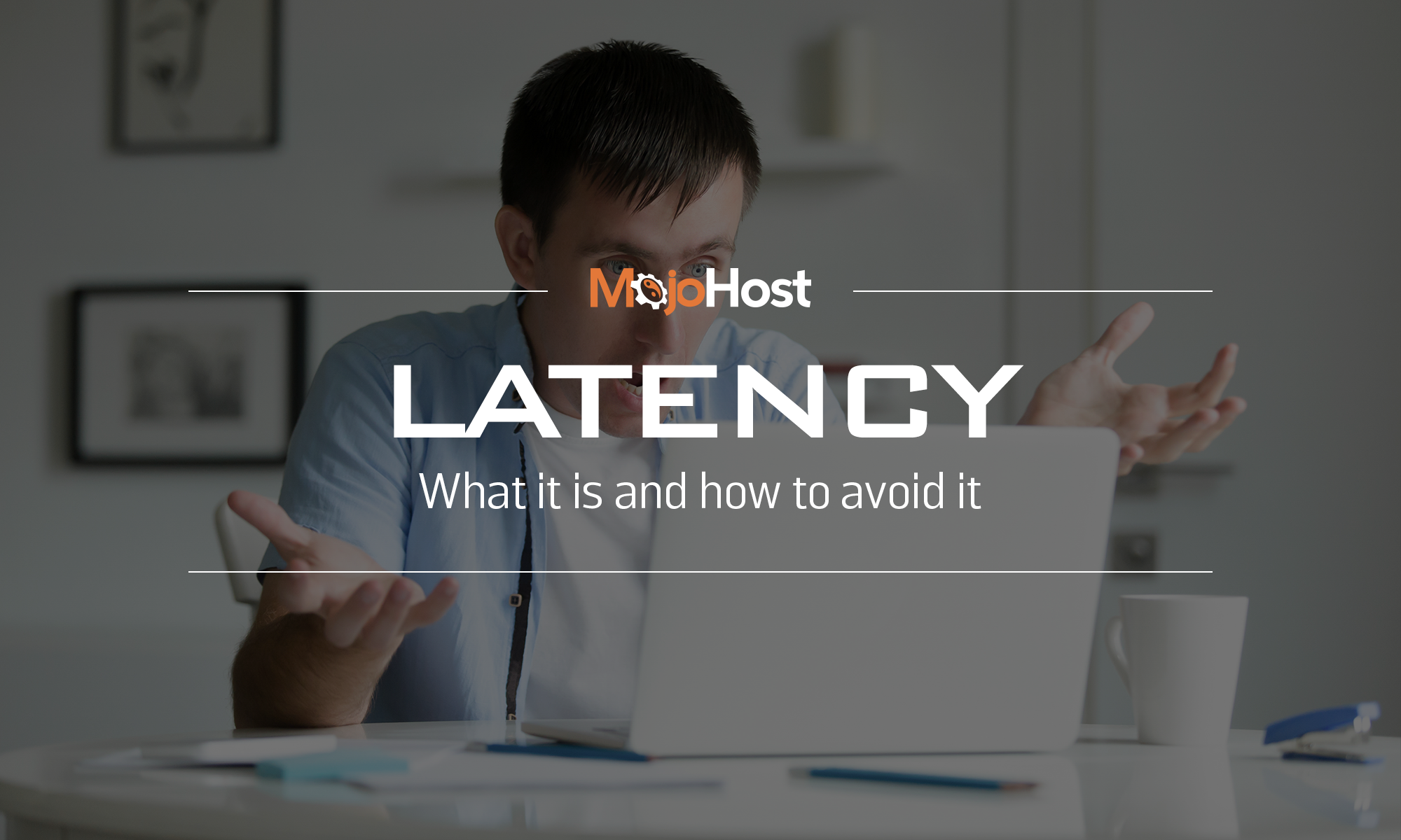 Latency: What Is It & How To Avoid It