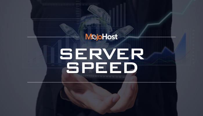 MojoHost Server Speed
