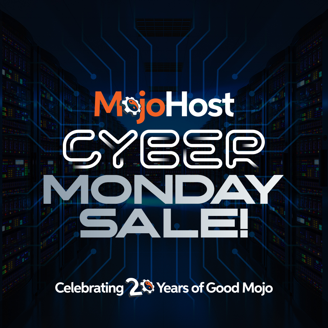 Mojohost Cyber Monday Sale