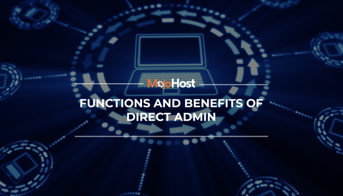 Functions And Benfits Of DirectAdmin