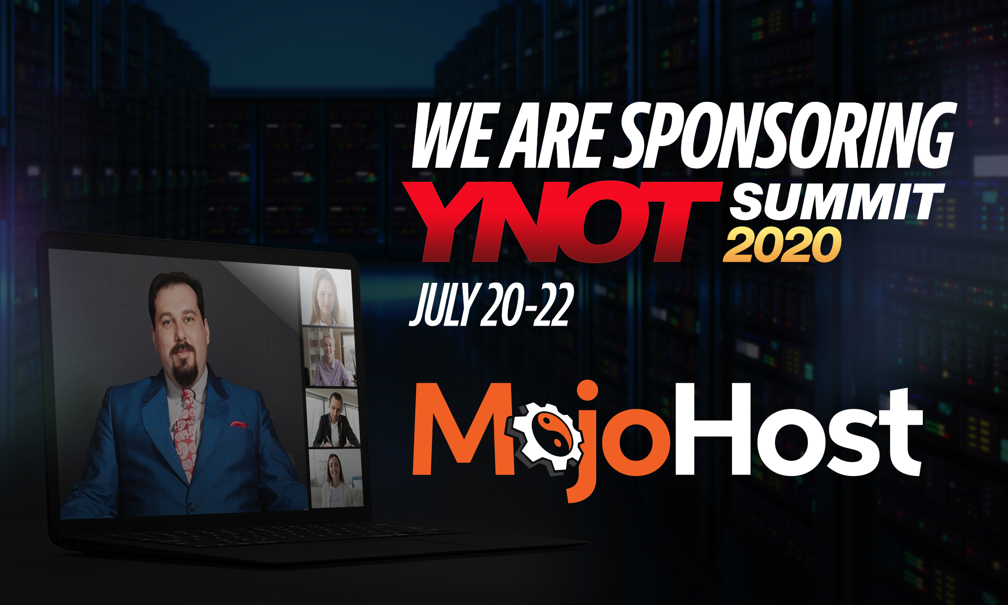 MojoHost Sponsors The Virtual YNOT Summit 2020