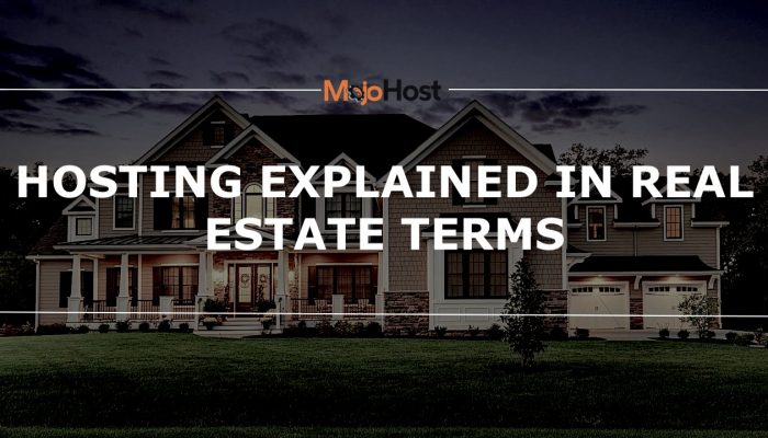 Hosting Explained In Real Estate Terms
